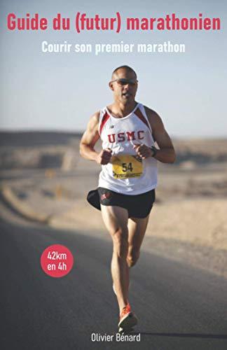 9781718118041: Guide du (futur) marathonien: Conseils, Entraînements, Nutrition