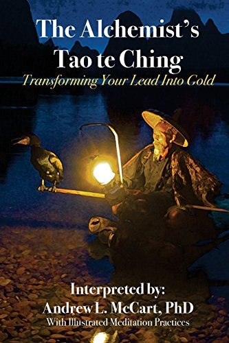 9781718636972: The Alchemist's Tao Te Ching: Transforming Your Lead Into Gold