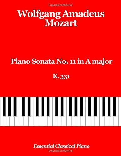 9781718817036: Piano Sonata No. 11 in A Major, K 331: Turkish March, Alla Turca: Volume 3 (Essential Classical Piano)