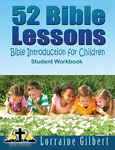 """9781718880917: 52 Bible Lessons: Bible Introduction for Children: Student Workbook """"Black and White Interior"""""""