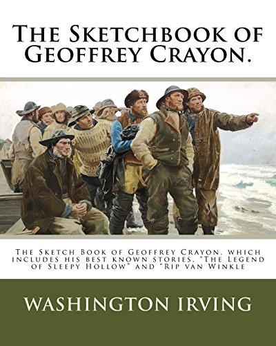 The Sketchbook of Geoffrey Crayon.: The Sketch: Irving, Washington