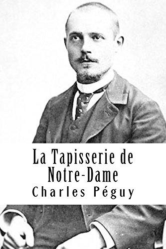 La Tapisserie de Notre-Dame (Paperback): Charles Peguy