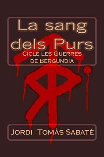 La Sang Dels Purs: Sabate, Jordi Tomas