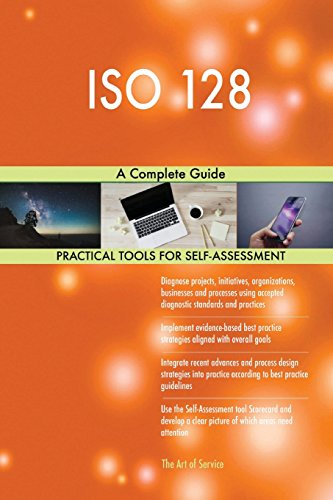 ISO 128: A Complete Guide: Blokdyk, Gerardus