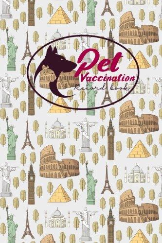 Pet Vaccination Record Book: Health Log Book,: Publishing, Moito