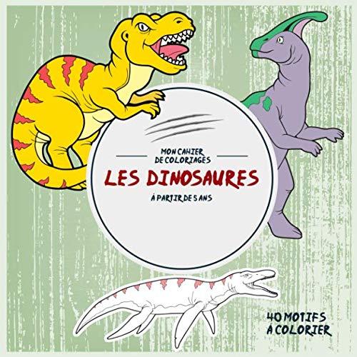 9781719168106: Les Dinosaures: Mon cahier de coloriages: 40 Motifs à colorier - à partir de 5 ans