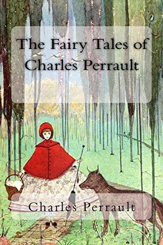 The Fairy Tales of Charles Perrault: Perrault, Charles