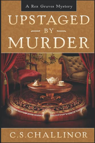 9781719311519: Upstaged by Murder [LARGE PRINT]: A Theatre Murder Mystery: A Rex Graves Mystery: Volume 9 (Rex Graves Mystery Series)