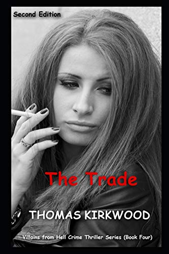 9781719451482: The Trade: Second Edition