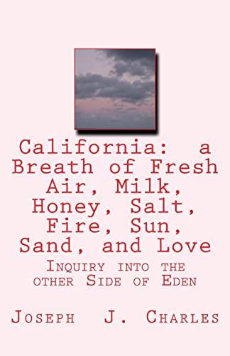 California: A Breath of Fresh Air, Milk,: Charles, Joseph J.