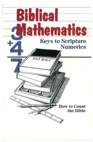 Biblical Mathematics: Keys to Scripture Numerics: Vallowe, Mr. Ed
