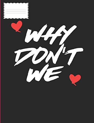 9781719848138: Why Don't We: Friendship Composition Note Book or Journal With Cute Hearts