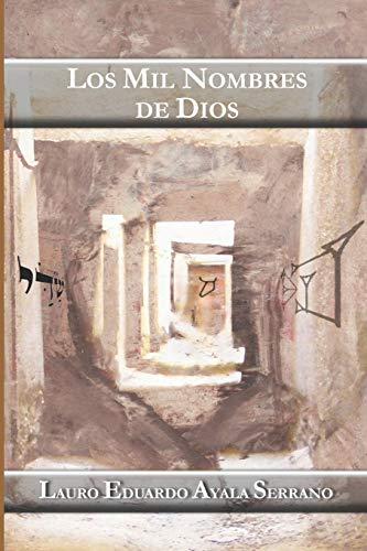 Los Mil Nombres de Dios: Ayala Serrano, Lauro