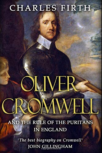 9781720050070: Oliver Cromwell and the Rule of the Puritans in England