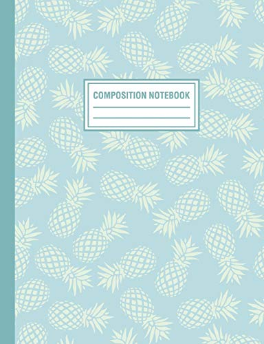 9781720137474: Composition Notebook: Blue Tropical Pineapple Pattern Composition Book For Students College Ruled