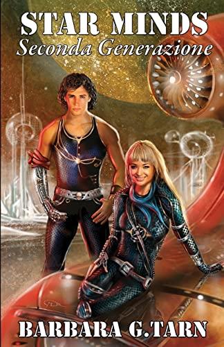 Star Minds Seconda Generazione: G. Tarn, Barbara