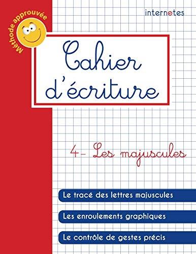9781720214878: Cahier d'écriture - 4 - Les majuscules