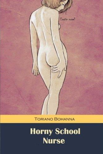 Horny School Nurse: Horny School Nurse: Bohanna, Toriano