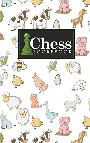 9781720632733: Chess Scorebook: Chess Notation Book, Chess Records Book, Chess Score Sheets, Chess Match Log Book, Record Your Games, Log Wins Moves, Tactics & Strategy, Cute Farm Animals Cover (Volume 4)
