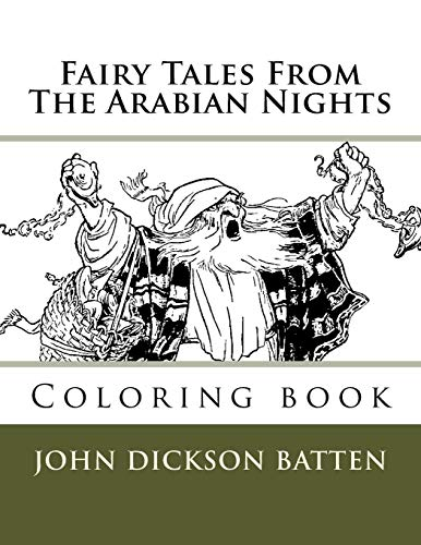Fairy Tales From The Arabian Nights: Coloring: John Dickson Batten