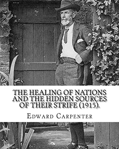 The healing of nations and the hidden: Edward Carpenter