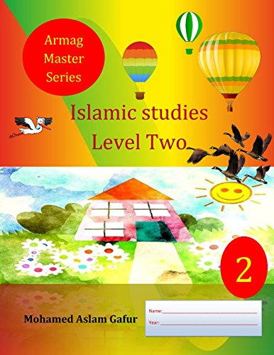 Islamic Studies Level Two: 2nd Grade, Year: Gafur, Mohamed Aslam