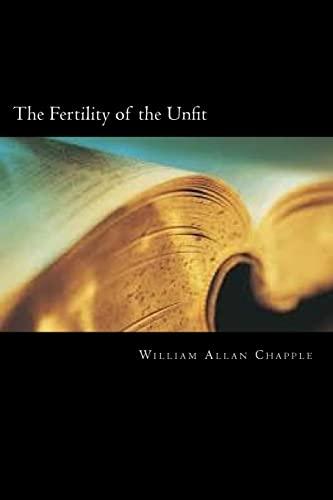 The Fertility of the Unfit: Allan Chapple, William
