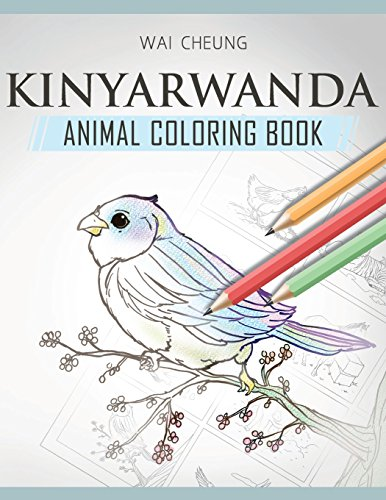 Kinyarwanda Animal Coloring Book: Cheung, Wai