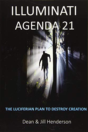 9781720819103: Illuminati Agenda 21: The Luciferian Plan To Destroy Creation