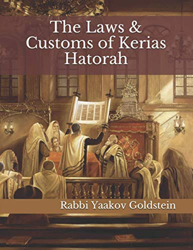 9781720848462: The Laws & Customs of Kerias Hatorah