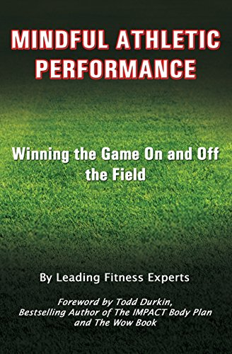 9781720933809: Mindful Athletic Performance: Winning the Game On and Off the Field