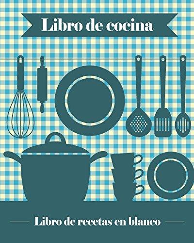 Libro de Cocina: 100 Plantillas de Recetas: Journal Jungle Publishing