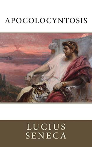 Apocolocyntosis: Lucius Seneca