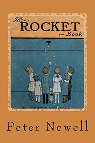 The Rocket Book: Newell, Peter