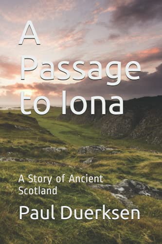 9781721510535: A Passage to Iona: A Story of Ancient Scotland
