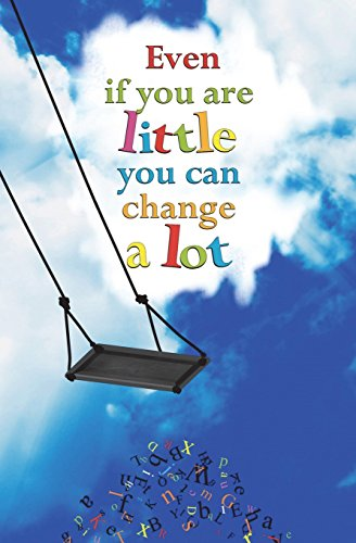 9781721719013: Even if You are Little You can Change a Lot: Blank Journal and Musical Theater Quote