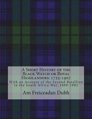 A Short History of the Black Watch: Dubh, Am Freiceadan