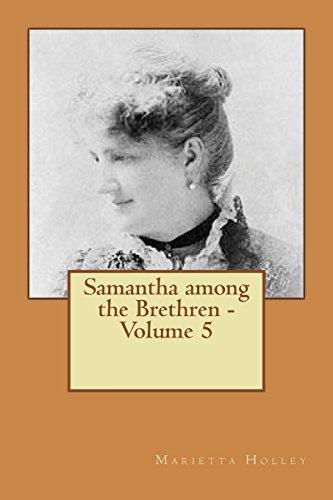 Samantha Among the Brethren - Volume 5: Holley, Marietta