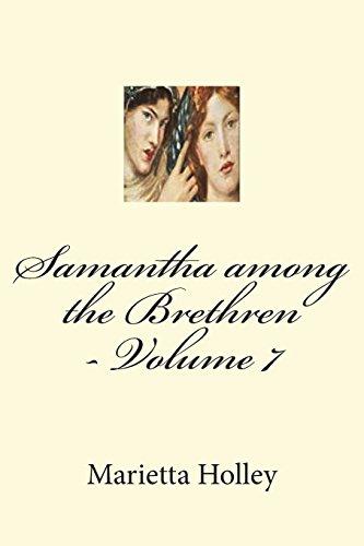 Samantha Among the Brethren - Volume 7: Holley, Marietta