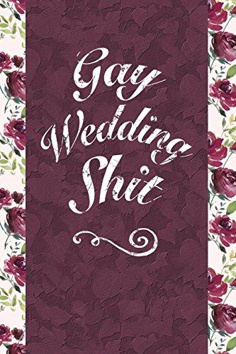 Gay Wedding Shit: 6x9 Journal, Comic Style: Bawdy Boy Books