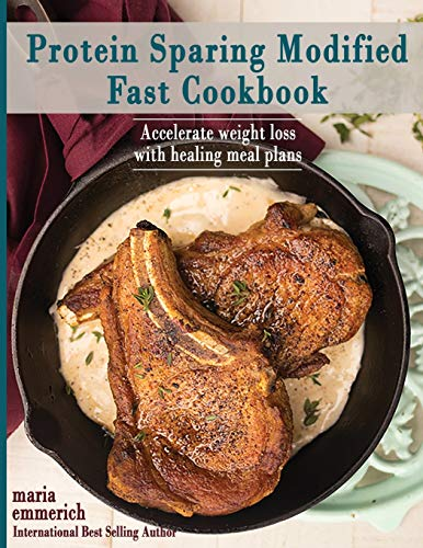 9781722073459: Protein Sparing Modified Fast Cookbook