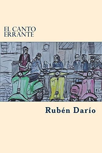 El Canto Errante: Dario, Ruben