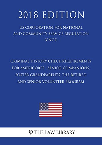 Criminal History Check Requirements for Americorps -: The Law Library