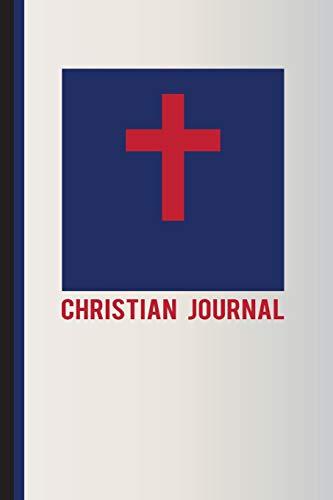 Christian Journal: Christian Flag Journal Appreciation and: Publishing, Scott Jay