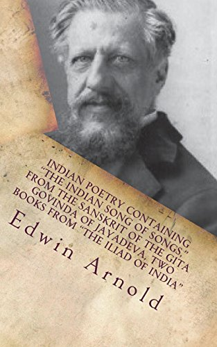 """Indian Poetry Containing """"the Indian Song of: Arnold, Edwin"""