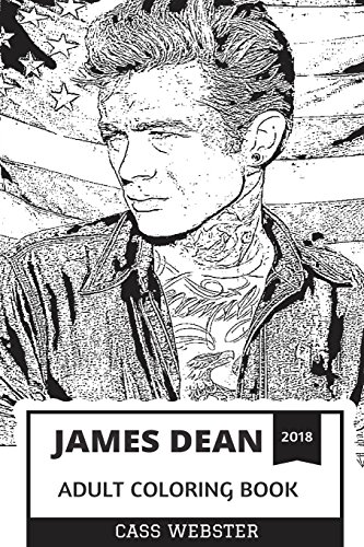 James Dean Adult Coloring Book: Rebel Without: Webster, Cass