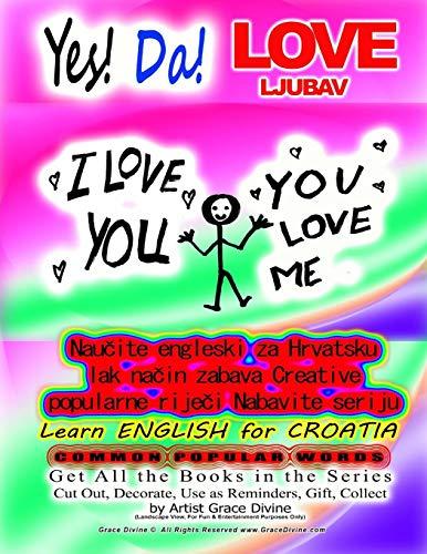 Yes! Da LOVE LJUBAV Learn English for: Divine, Grace