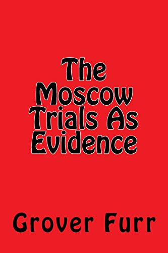 9781722842123: The Moscow Trials As Evidence