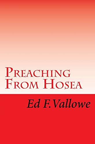 Preaching from Hosea: Vallowe, Rev Ed