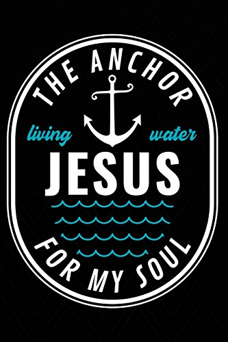 The Anchor For My Soul: Christian Notebook: Willis, H